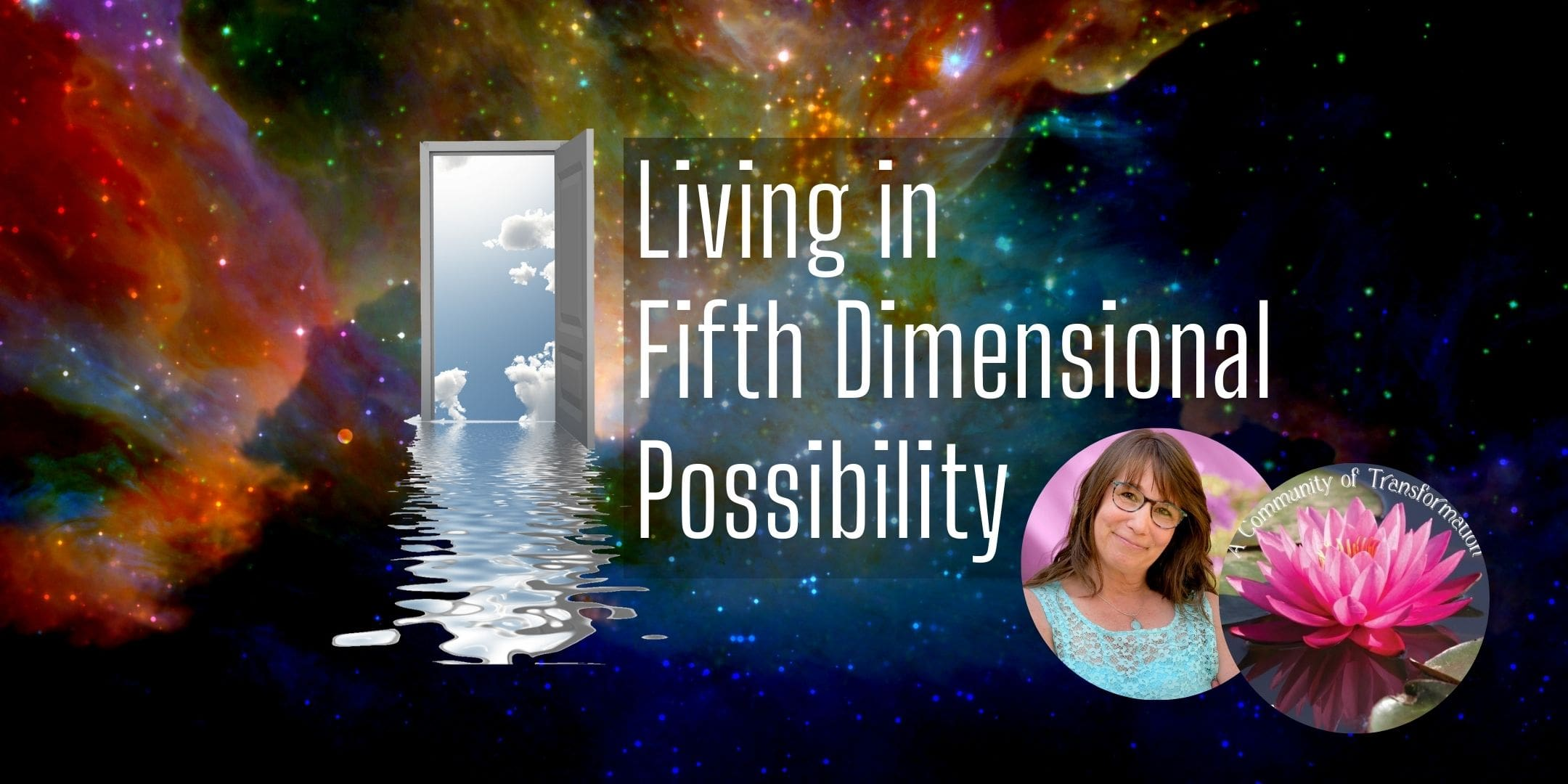 Event Image: Galaxy with words Living in Fifth Dimensional Possibility