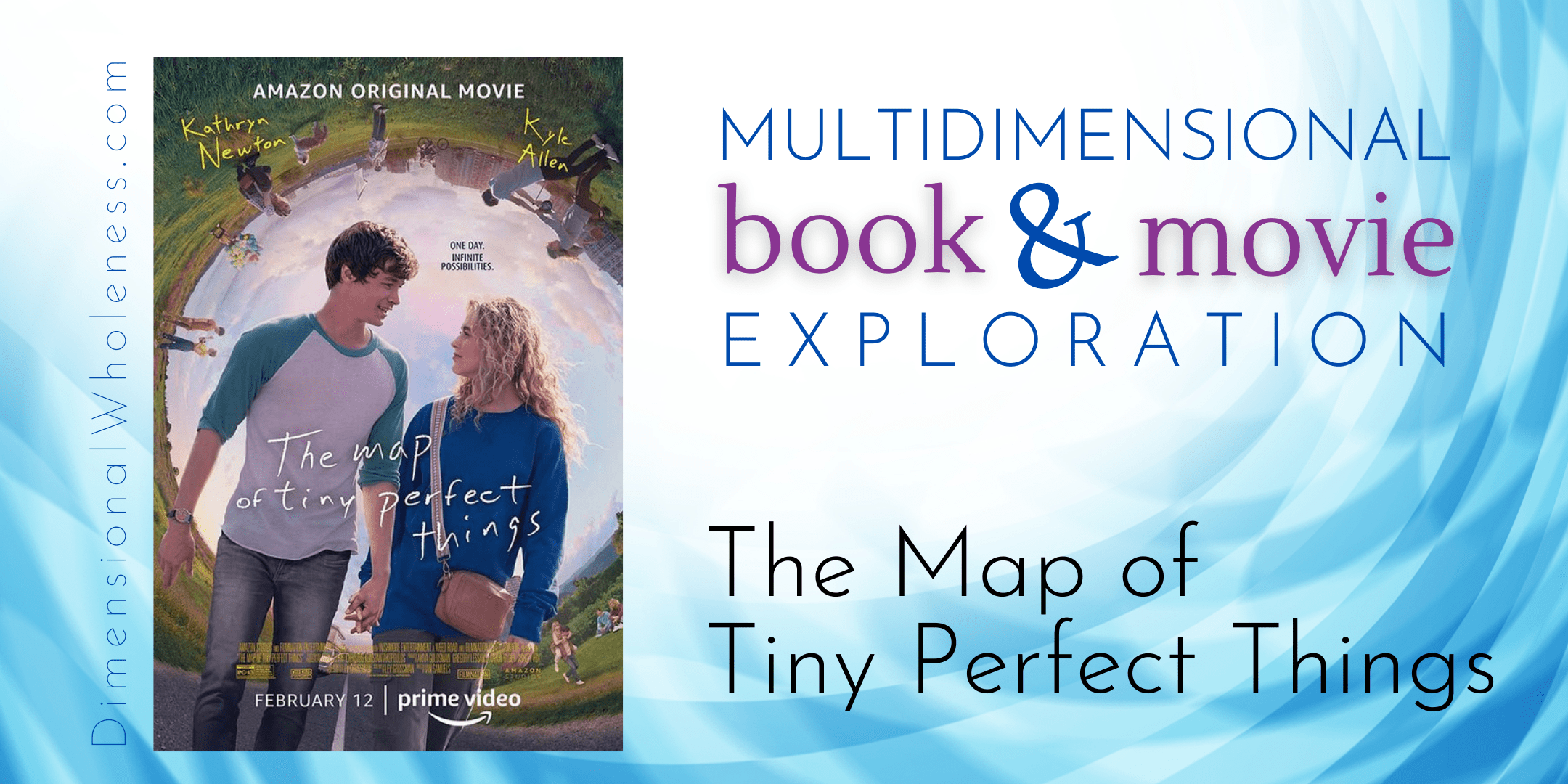 Multidimensional Book & Movie Exploration of The Map of Tiny Perfect Things